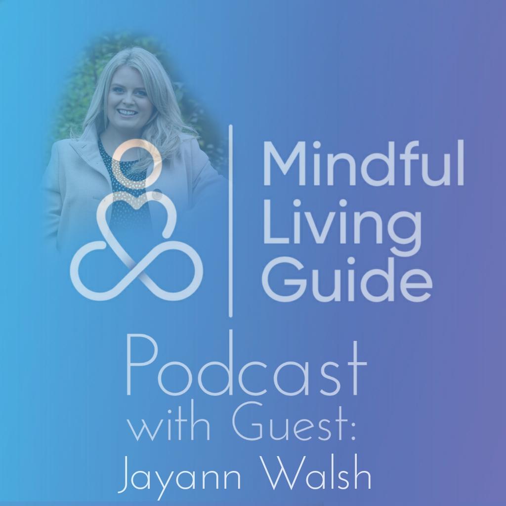 Episode 19 Jayann Walsh