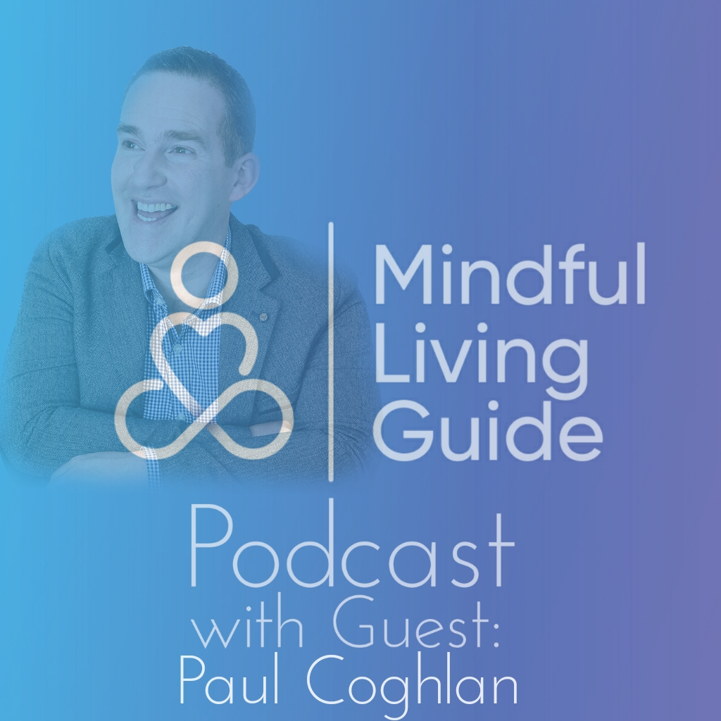 Episode 23 - Paul Coghlan - Finding that reason why