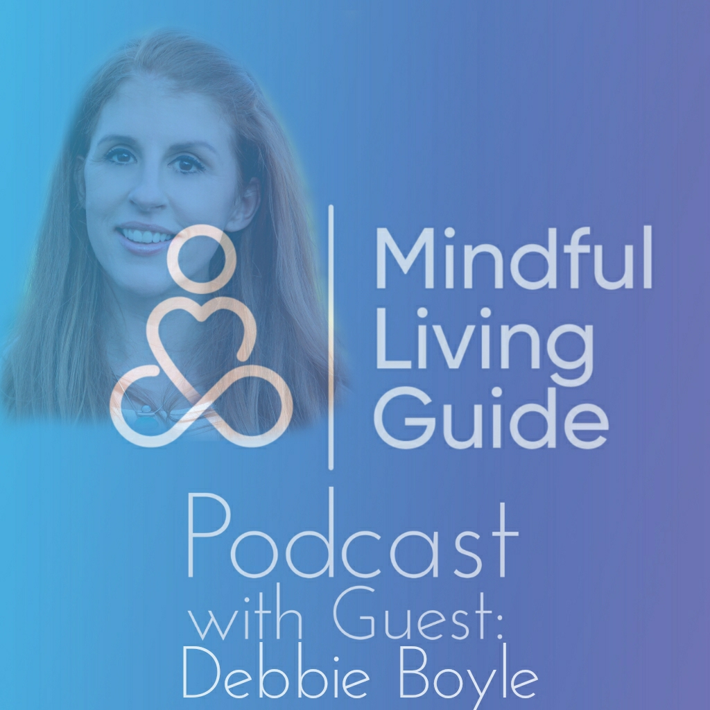 Episode 25 - Debbie Boyle - Connecting with our Guardian Angel