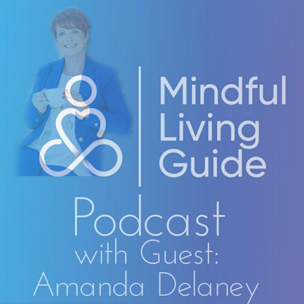 Episode 28 - Amanda Delaney - Compassion for our Journey